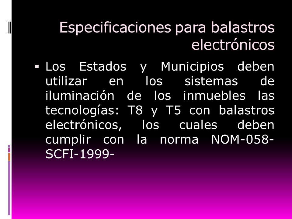 Especificaciones para balastros electrónicos