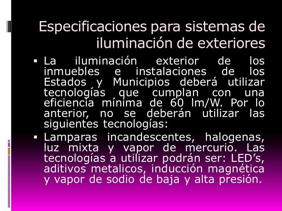 Especificaciones para sistemas de iluminación de exteriores