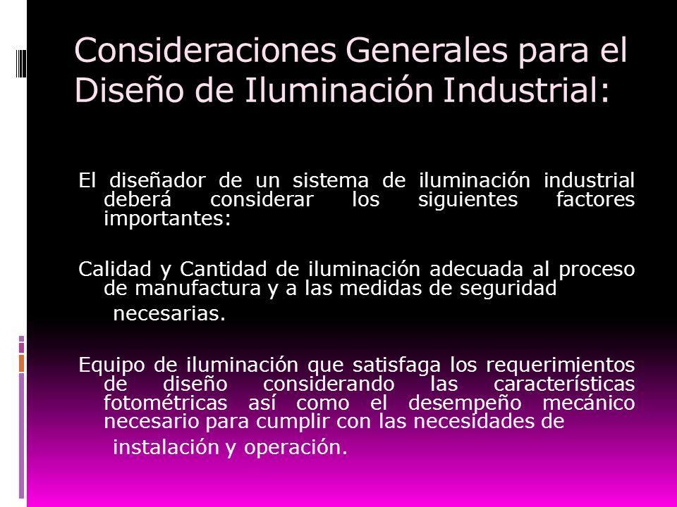Consideraciones Generales para el Diseño de Iluminación Industrial: