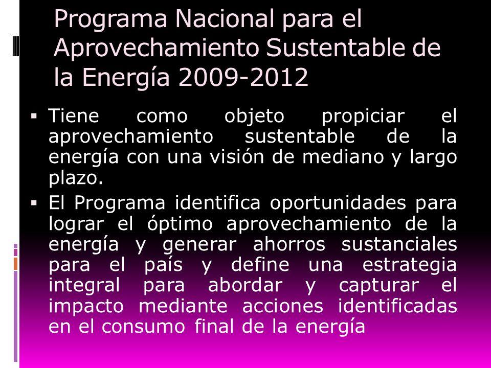 Programa Nacional para el Aprovechamiento Sustentable de la Energía 2009-2012