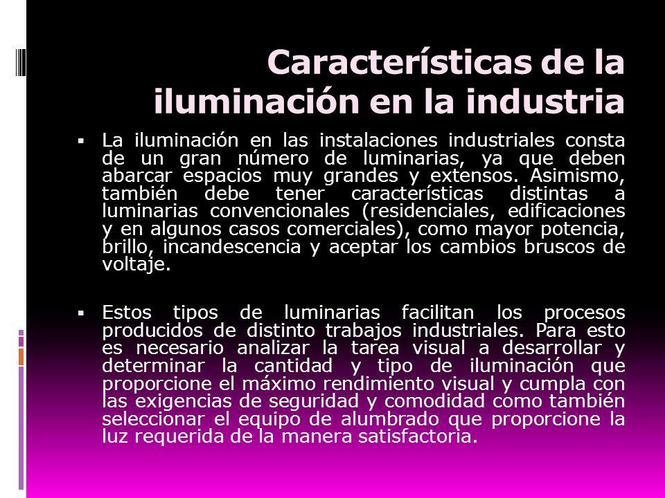 Características de la iluminación en la industria