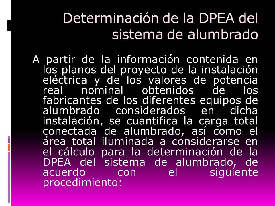 Determinación de la DPEA del sistema de alumbrado