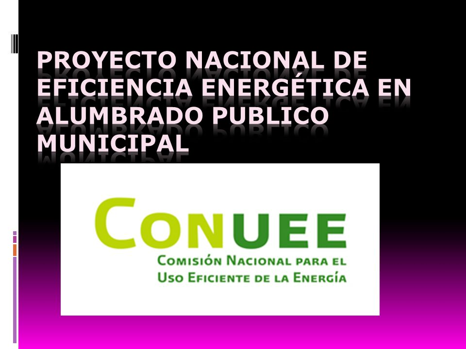 Proyecto Nacional de Eficiencia Energética en Alumbrado Publico Municipal