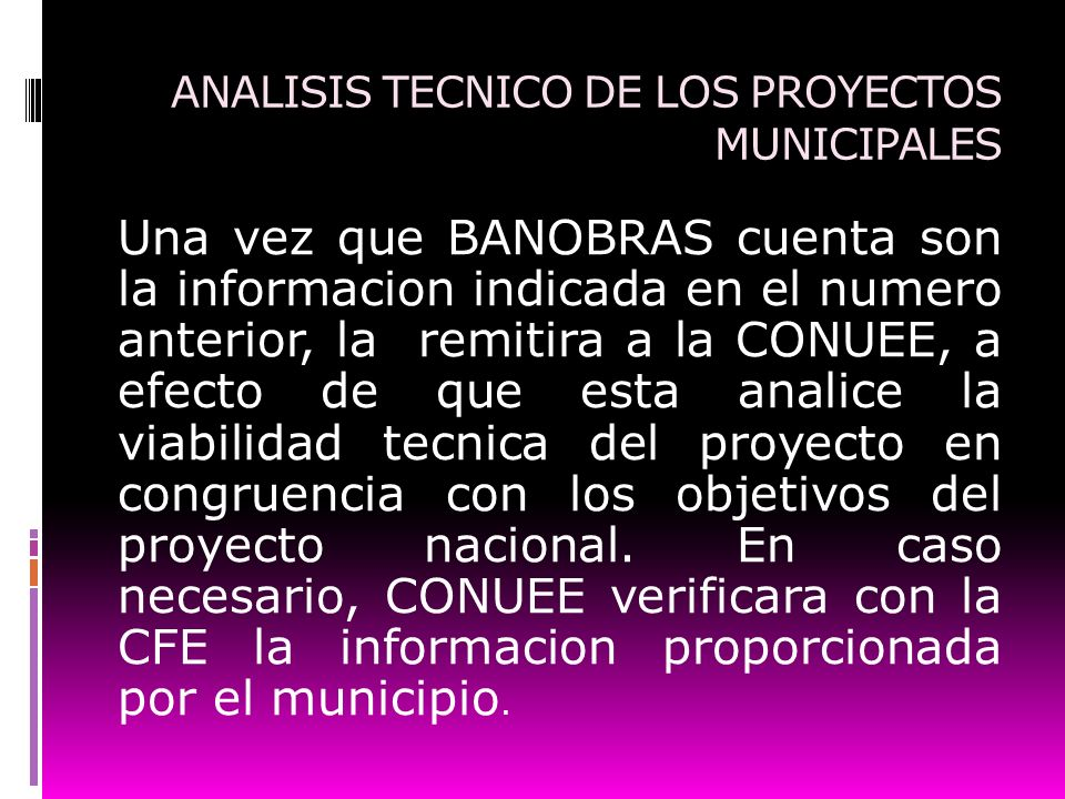 ANALISIS TECNICO DE LOS PROYECTOS MUNICIPALES