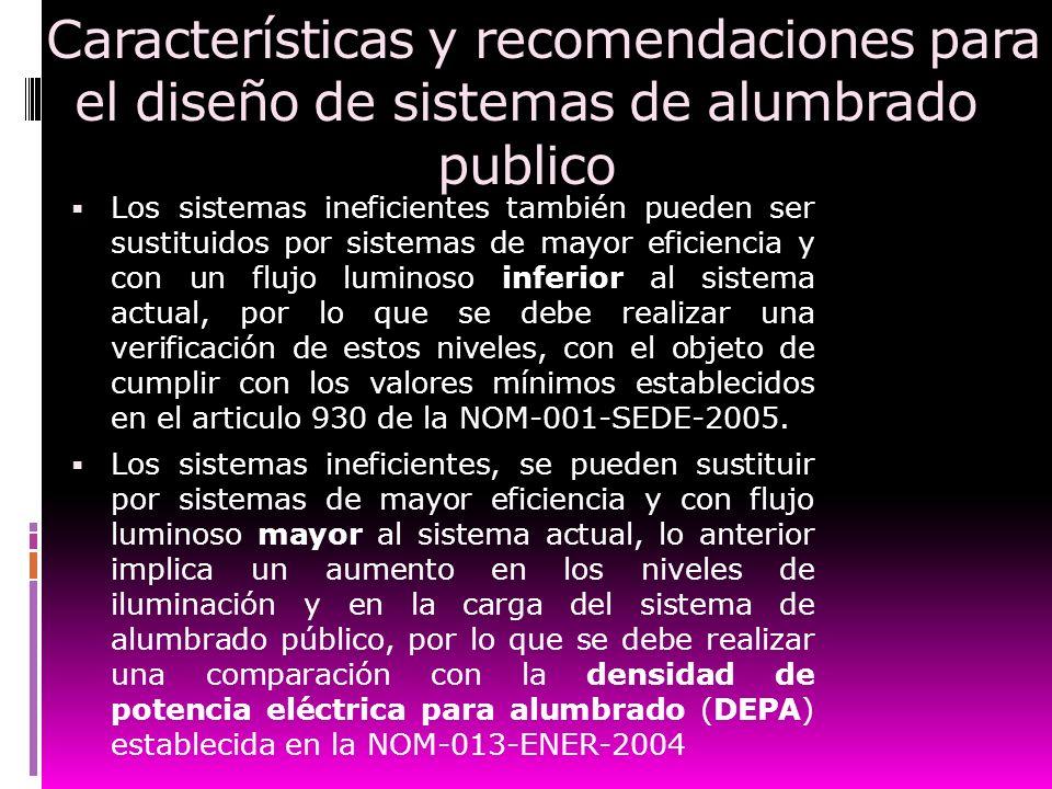 Características y recomendaciones para el diseño de sistemas de alumbrado publico