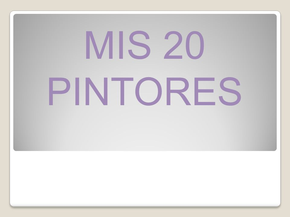 MIS 20 PINTORES