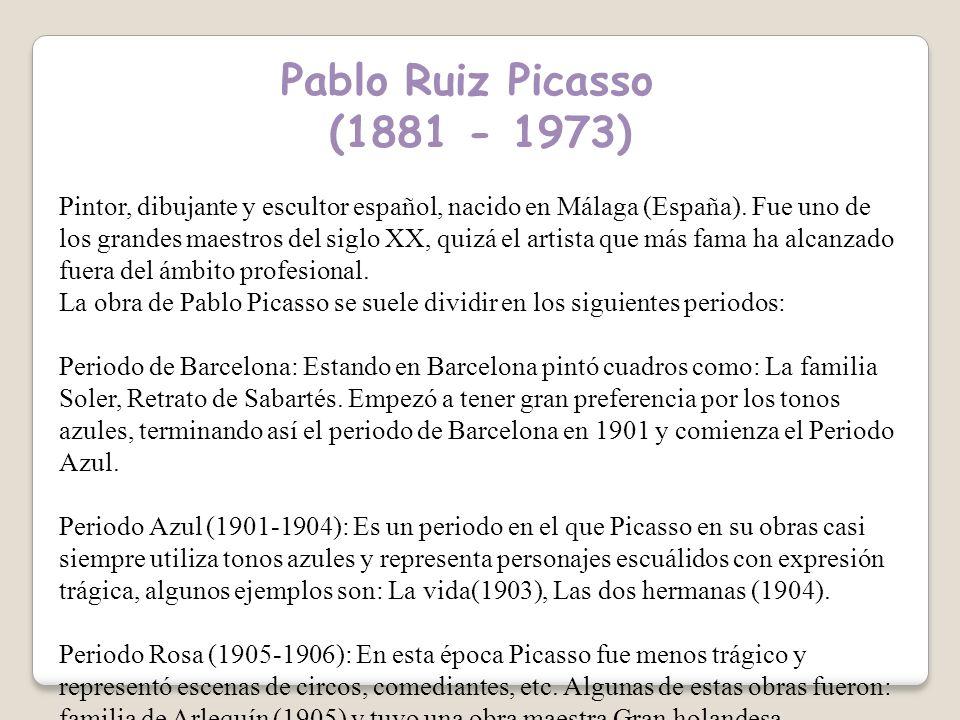 Pablo Ruiz Picasso (1881 - 1973)