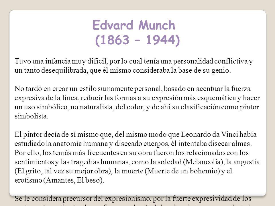 Edvard Munch (1863 – 1944)