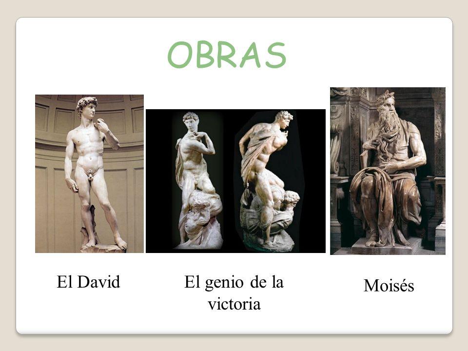 OBRAS El David El genio de la victoria Moisés
