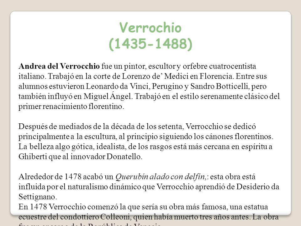 Verrochio (1435-1488)