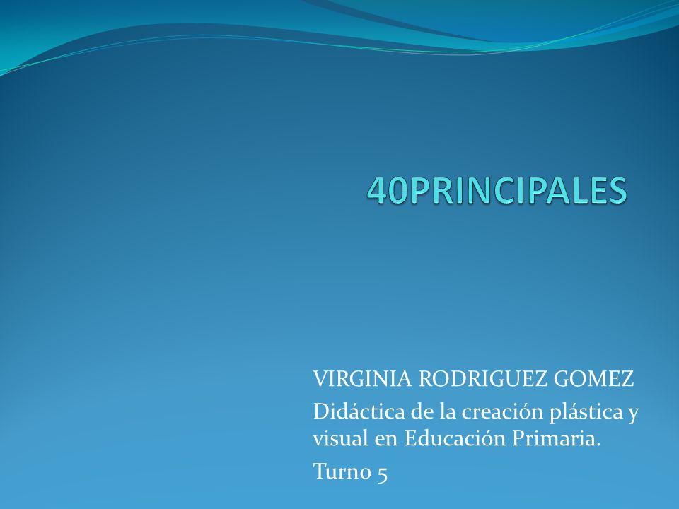 40PRINCIPALES VIRGINIA RODRIGUEZ GOMEZ