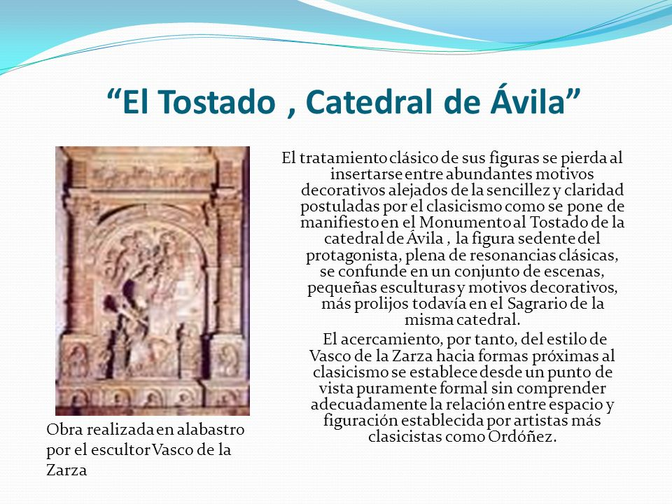 El Tostado , Catedral de Ávila