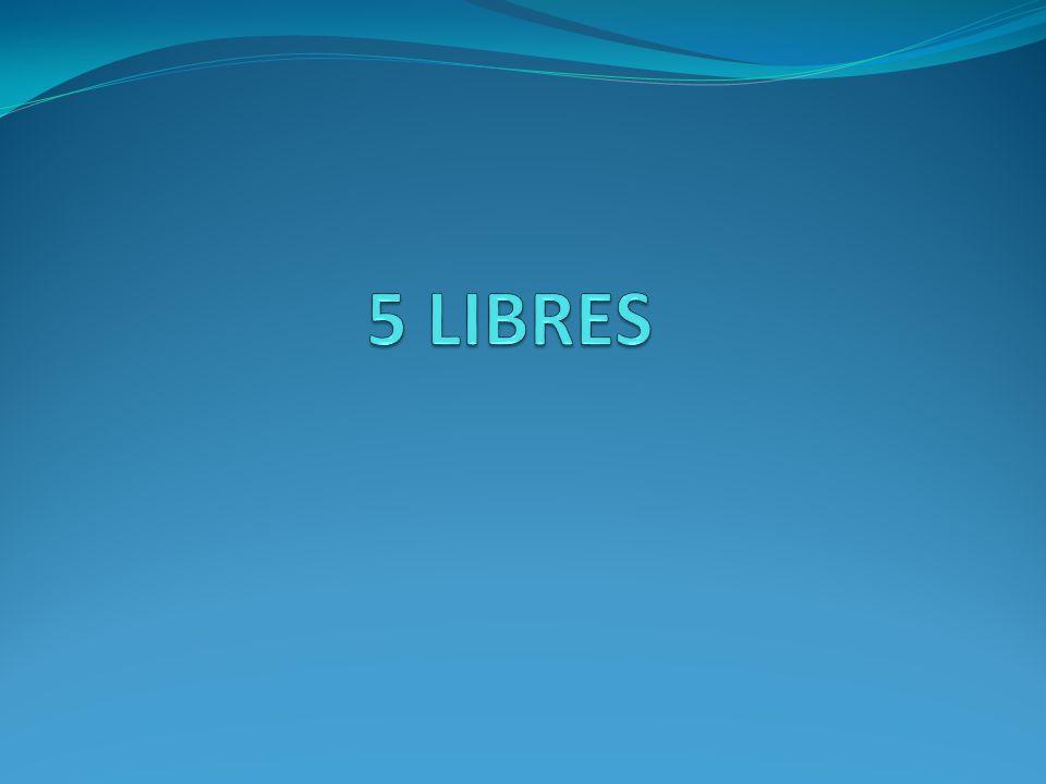 5 LIBRES