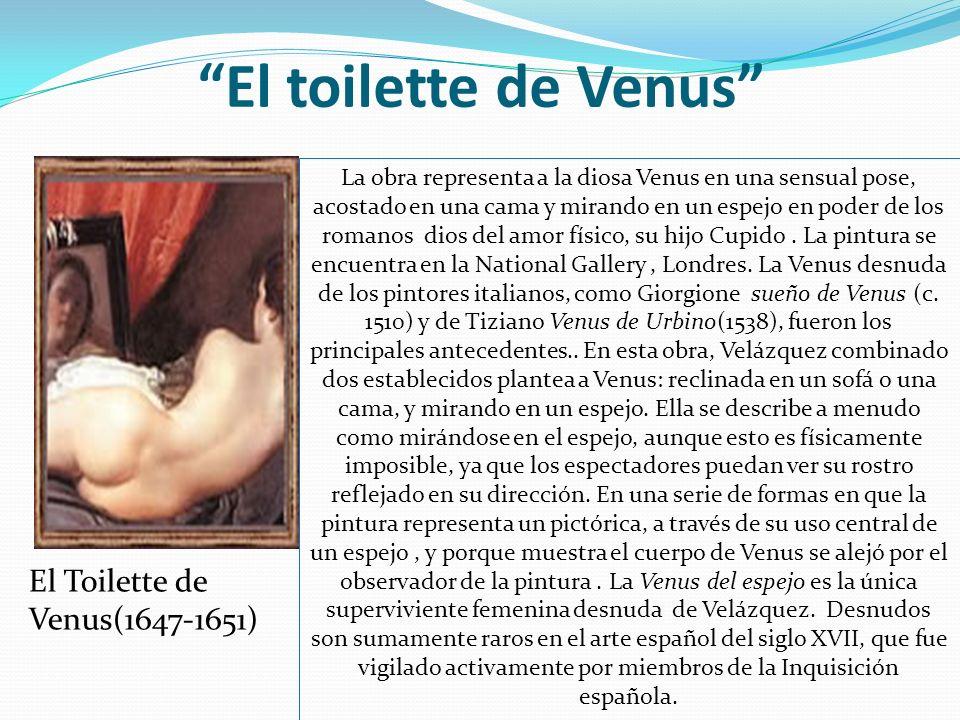 El toilette de Venus El Toilette de Venus(1647-1651)