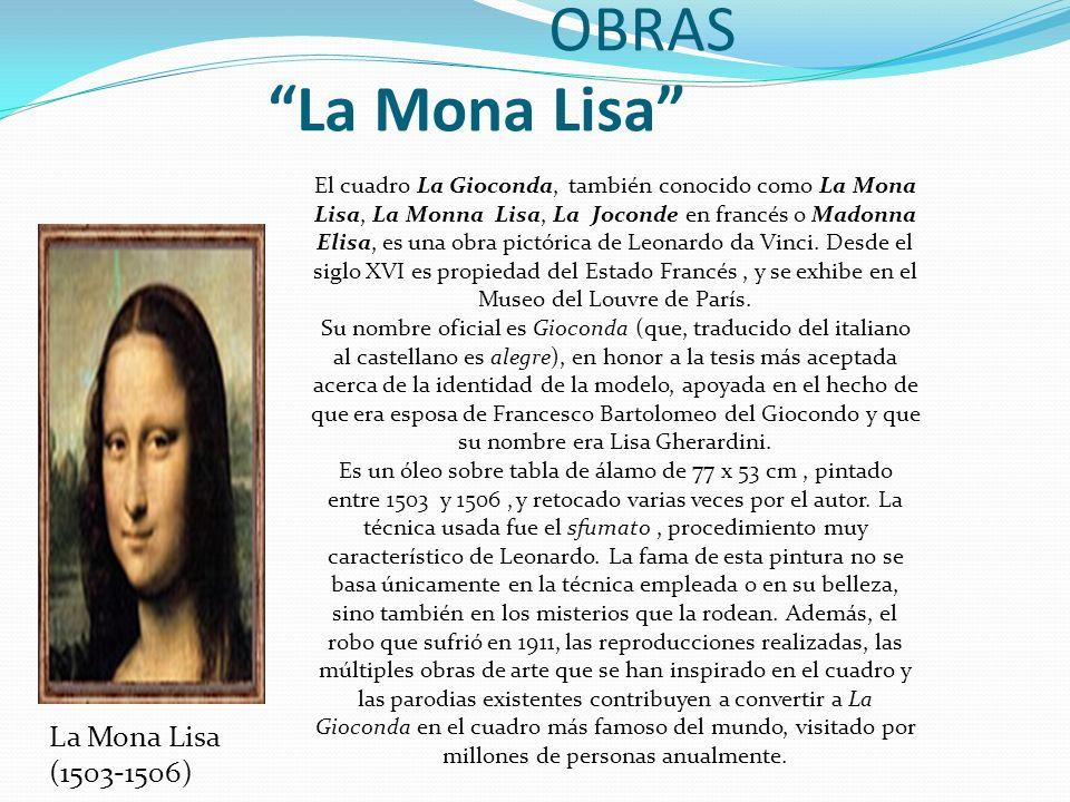 OBRAS La Mona Lisa La Mona Lisa (1503-1506)