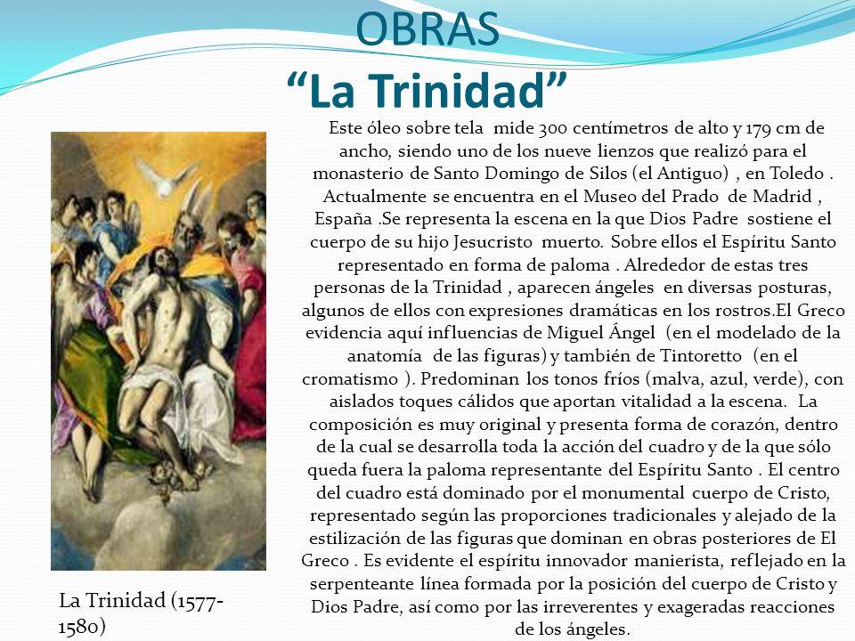 OBRAS La Trinidad La Trinidad (1577-1580)
