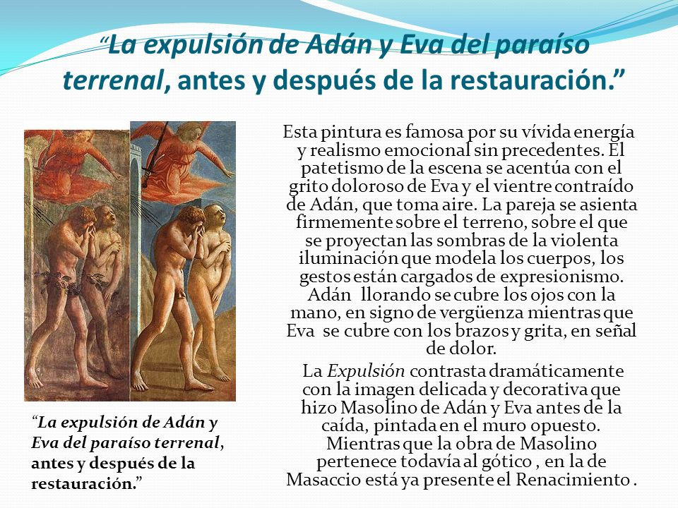 La expulsión de Adán y Eva del paraíso terrenal, antes y después de la restauración.