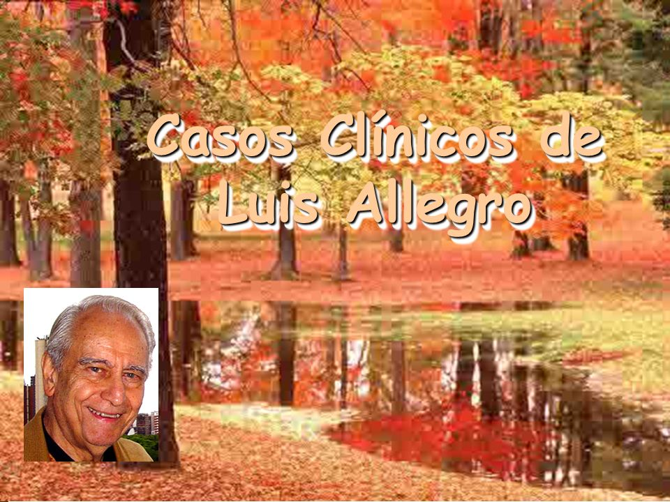Casos Clínicos de Luis Allegro