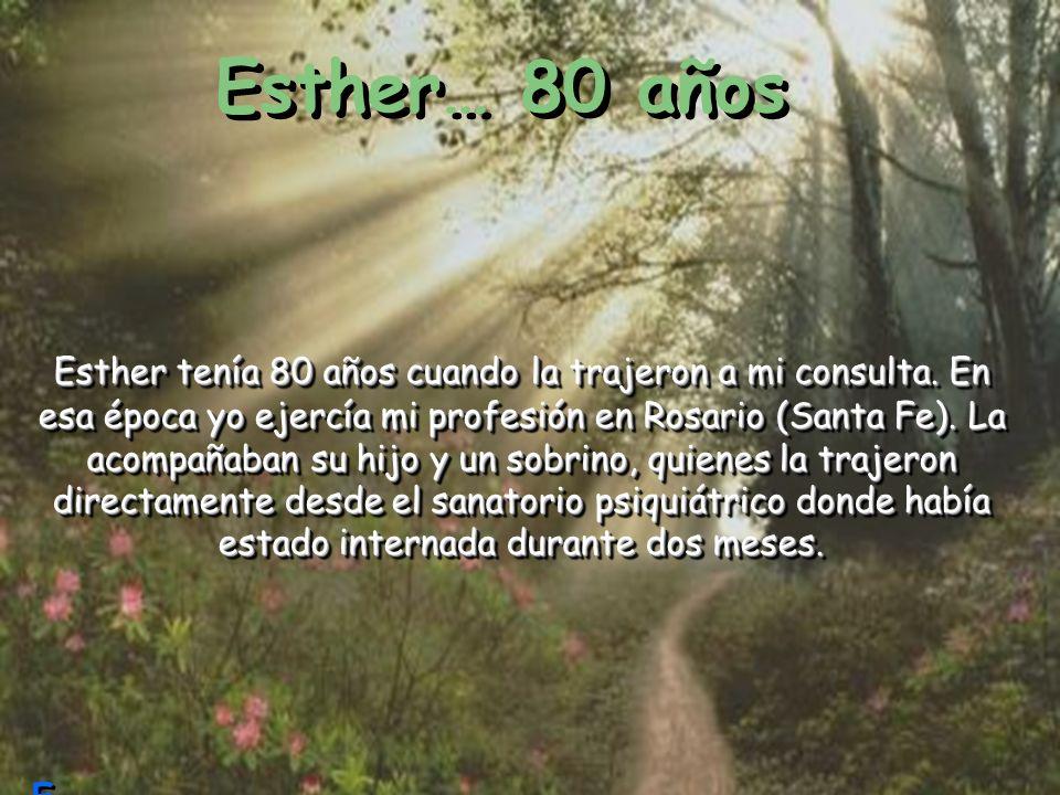 Esther… 80 años