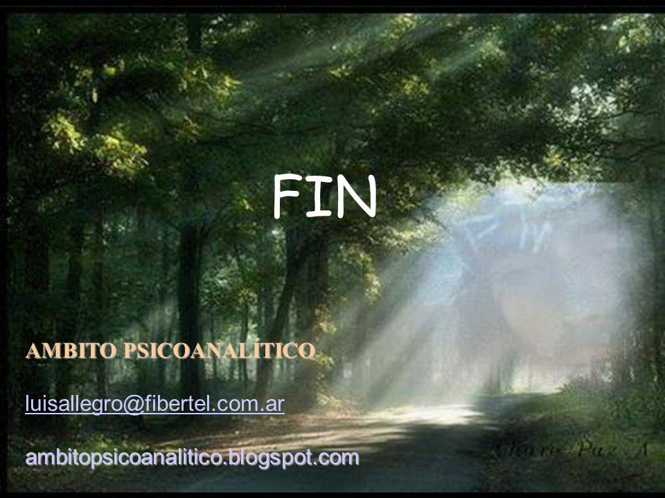 FIN AMBITO PSICOANALÍTICO luisallegro@fibertel.com.ar