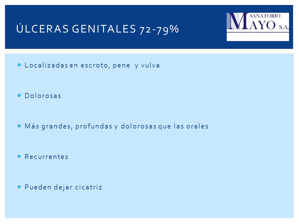 úlceras genitales 72-79% Localizadas en escroto, pene y vulva