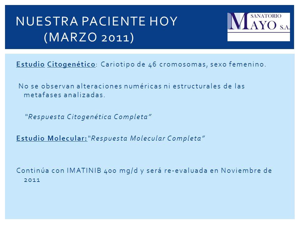 NUESTRA PACIENTE HOY (MARZO 2011)