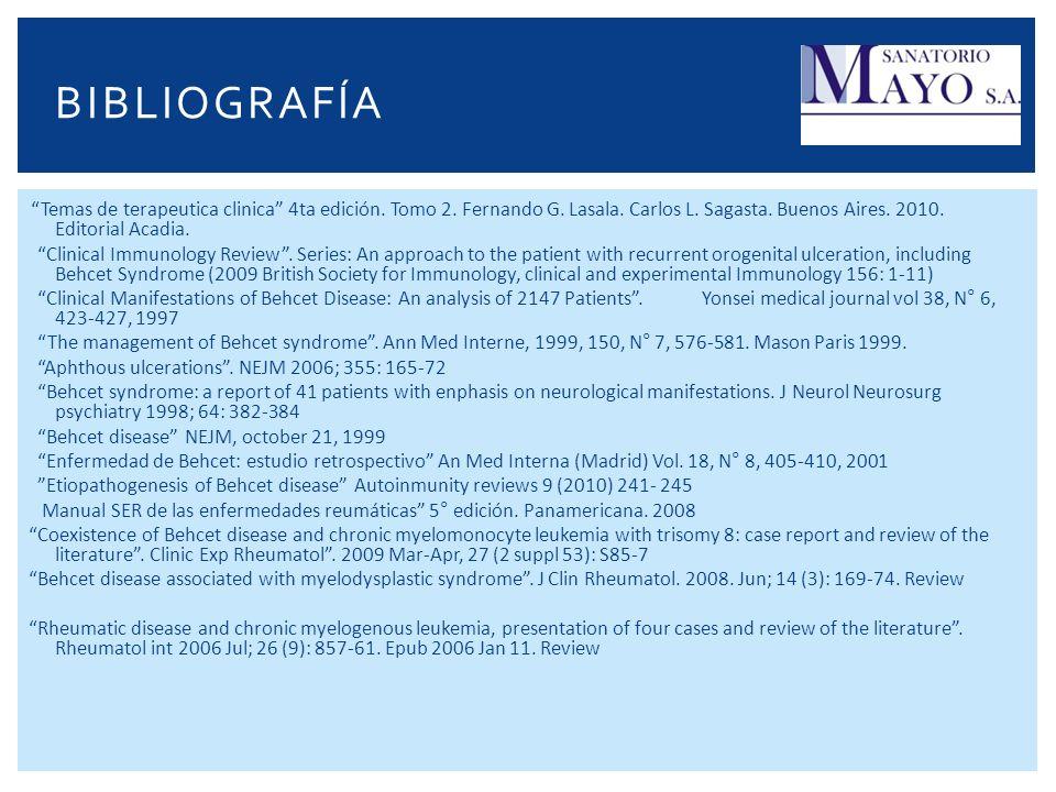 BIBLIOGRAFÍA Temas de terapeutica clinica 4ta edición. Tomo 2. Fernando G. Lasala. Carlos L. Sagasta. Buenos Aires. 2010. Editorial Acadia.