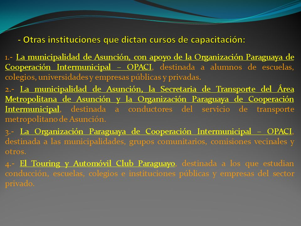 - Otras instituciones que dictan cursos de capacitación: