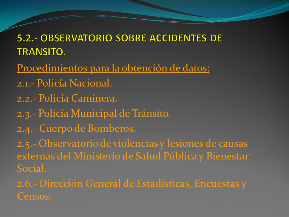 5.2.- OBSERVATORIO SOBRE ACCIDENTES DE TRANSITO.