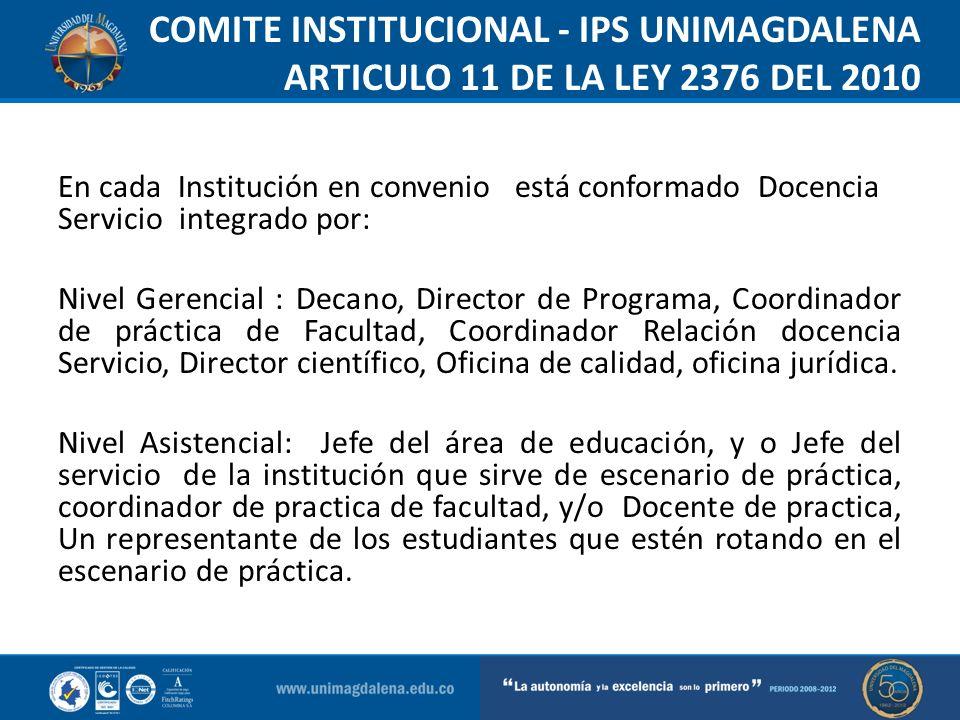 COMITE INSTITUCIONAL - IPS UNIMAGDALENA ARTICULO 11 DE LA LEY 2376 DEL 2010