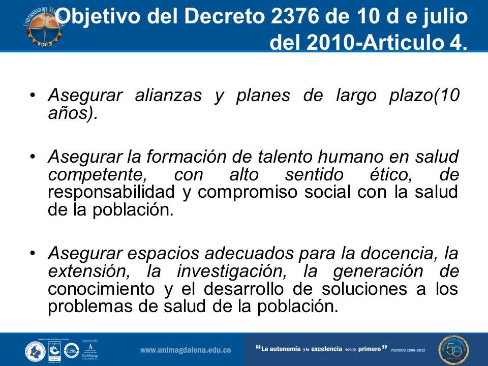 Objetivo del Decreto 2376 de 10 d e julio del 2010-Articulo 4.