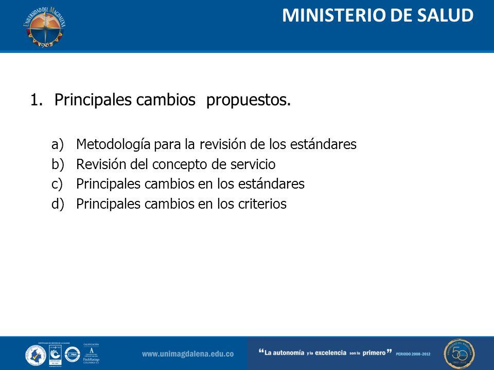 MINISTERIO DE SALUD Principales cambios propuestos.