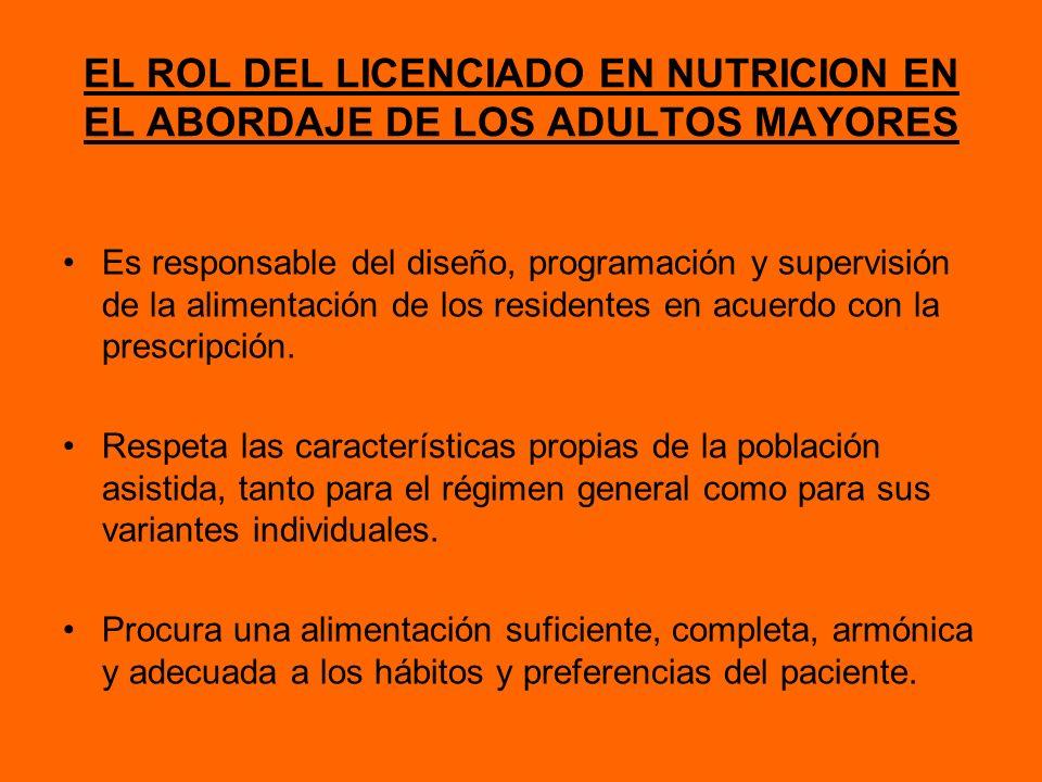 EL ROL DEL LICENCIADO EN NUTRICION EN EL ABORDAJE DE LOS ADULTOS MAYORES