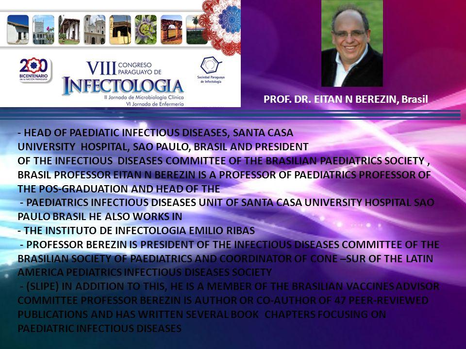 PROF. DR. EITAN N BEREZIN, Brasil