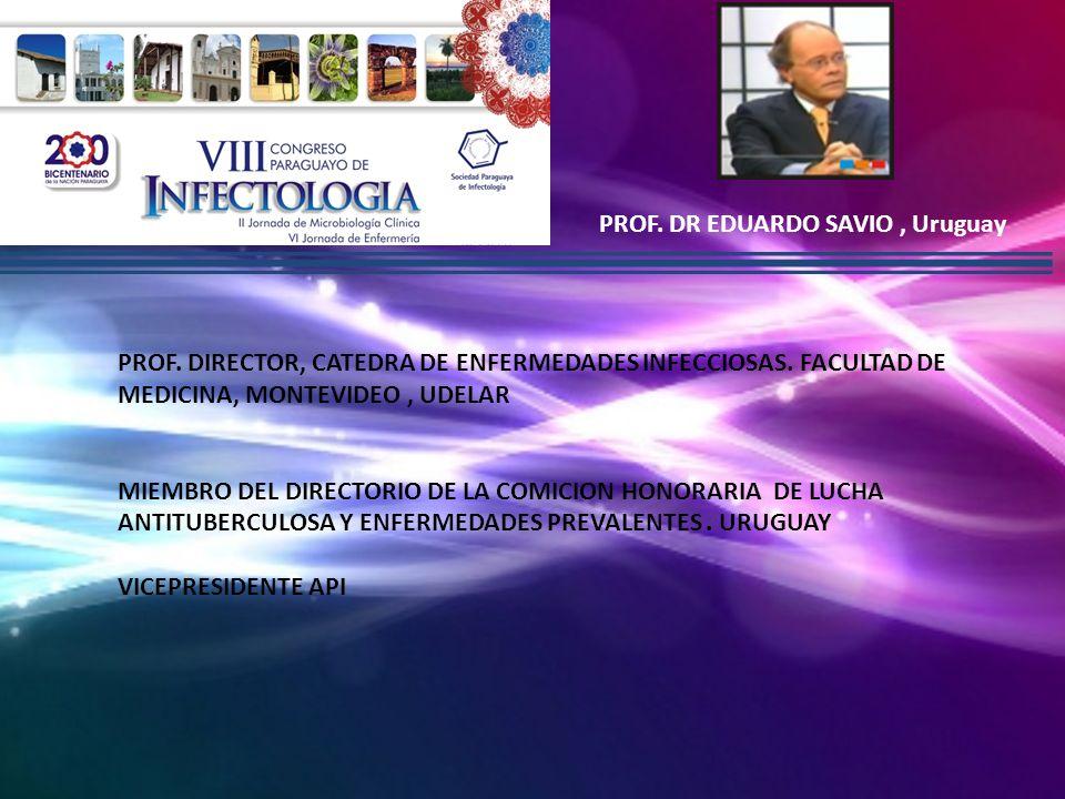 PROF. DR EDUARDO SAVIO , Uruguay