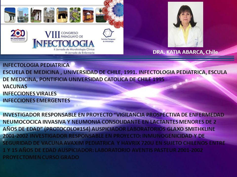 DRA. KATIA ABARCA, Chile INFECTOLOGIA PEDIATRICA.