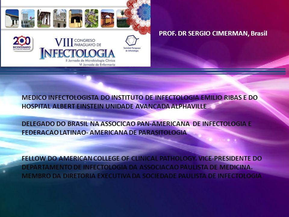PROF. DR SERGIO CIMERMAN, Brasil
