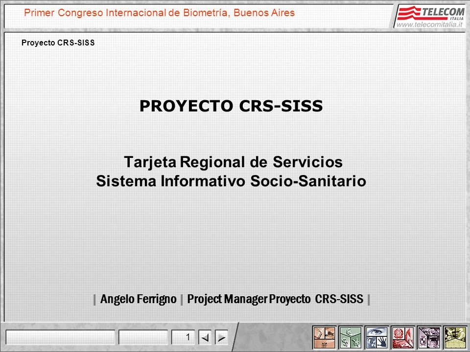 | Angelo Ferrigno | Project Manager Proyecto CRS-SISS |