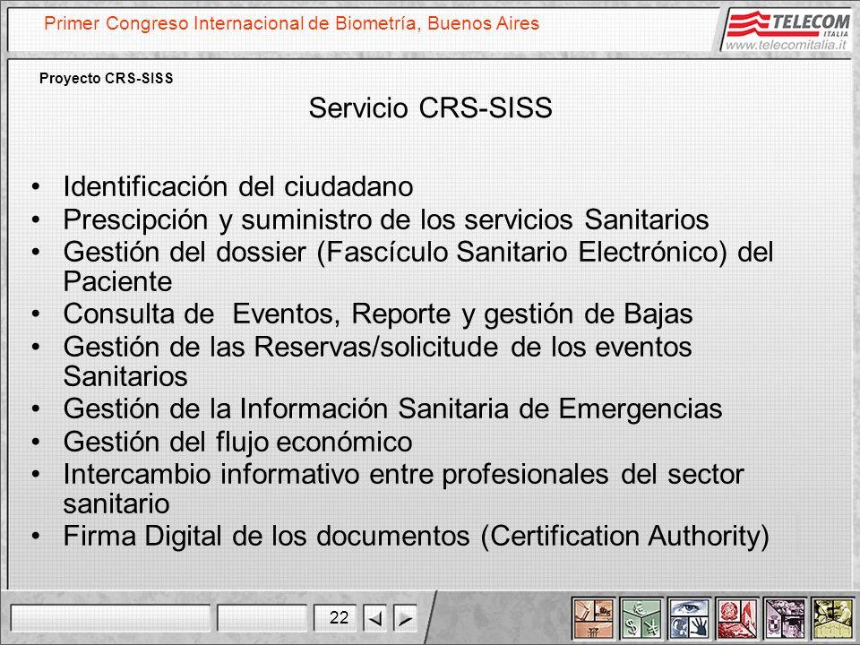 Servicio CRS-SISS Identificación del ciudadano. Prescipción y suministro de los servicios Sanitarios.
