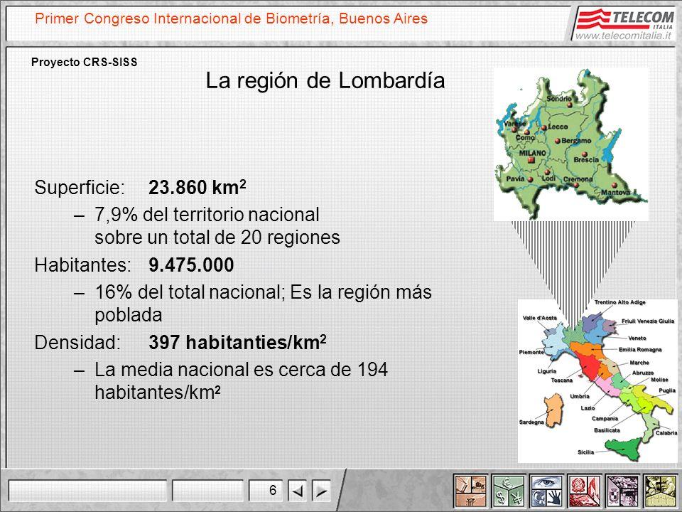 La región de Lombardía Superficie: 23.860 km2