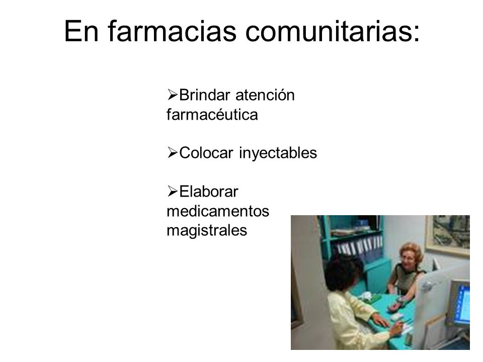 En farmacias comunitarias: