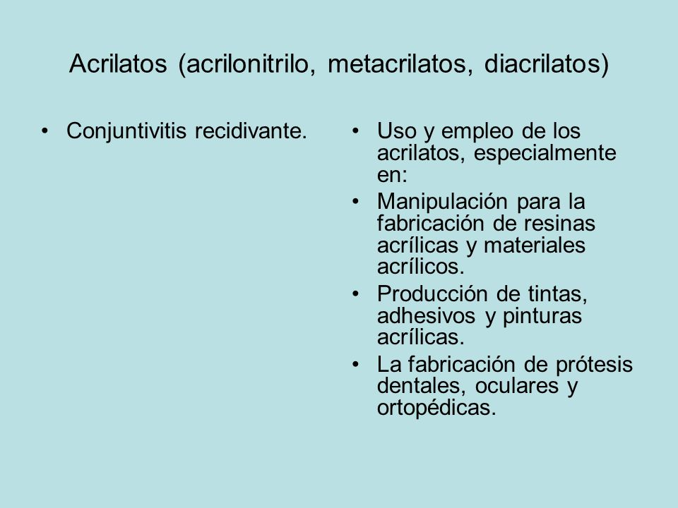Acrilatos (acrilonitrilo, metacrilatos, diacrilatos)