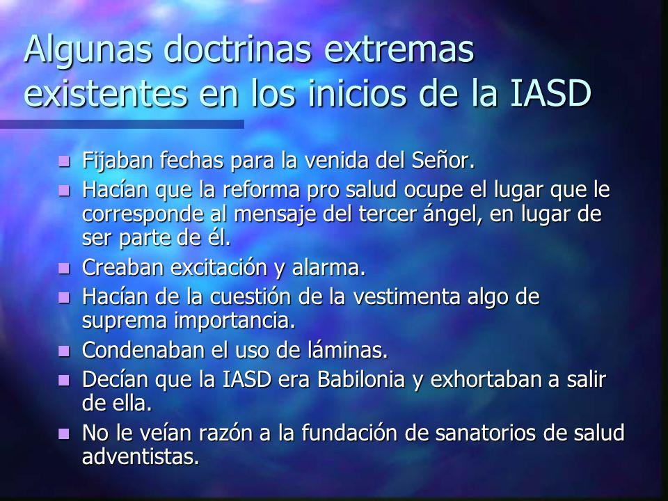 Algunas doctrinas extremas existentes en los inicios de la IASD