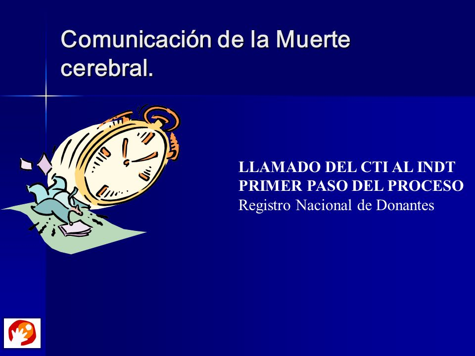 Comunicación de la Muerte cerebral.