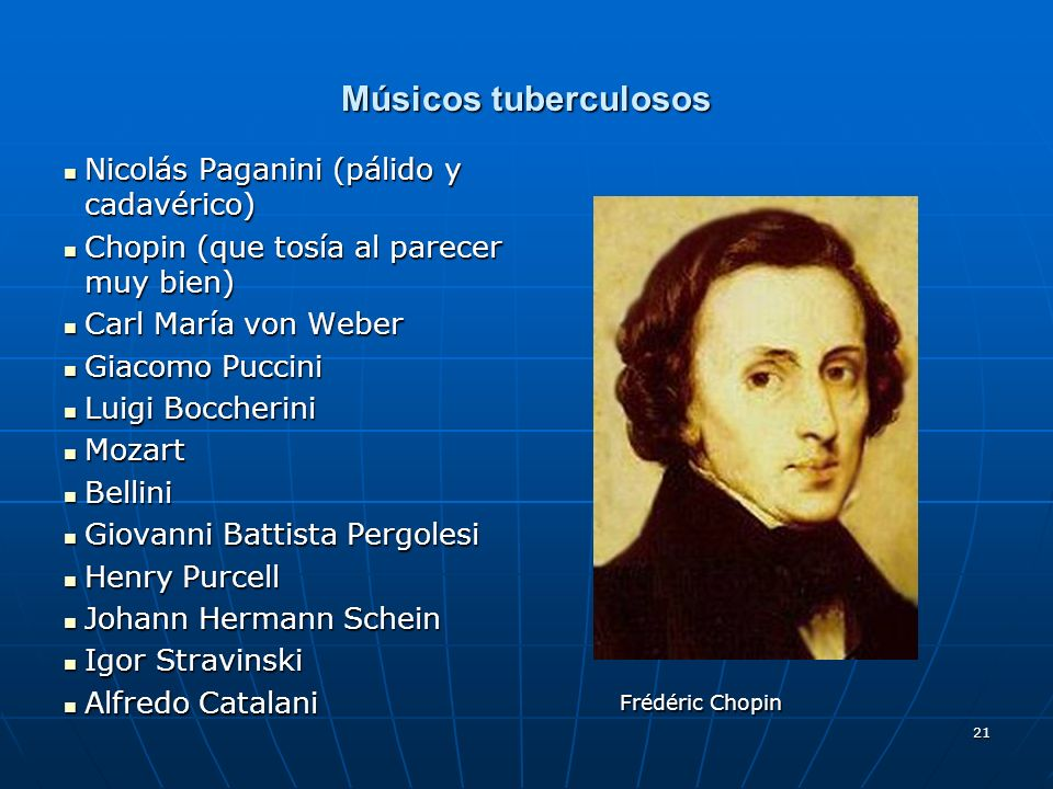 Músicos tuberculosos Nicolás Paganini (pálido y cadavérico)