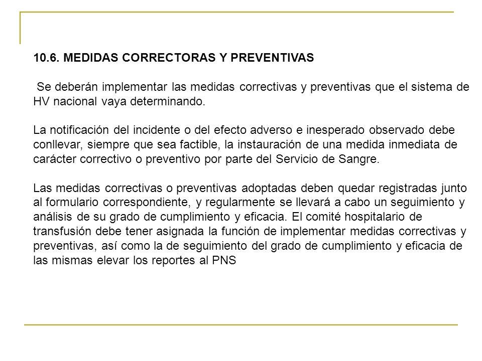 10.6. MEDIDAS CORRECTORAS Y PREVENTIVAS