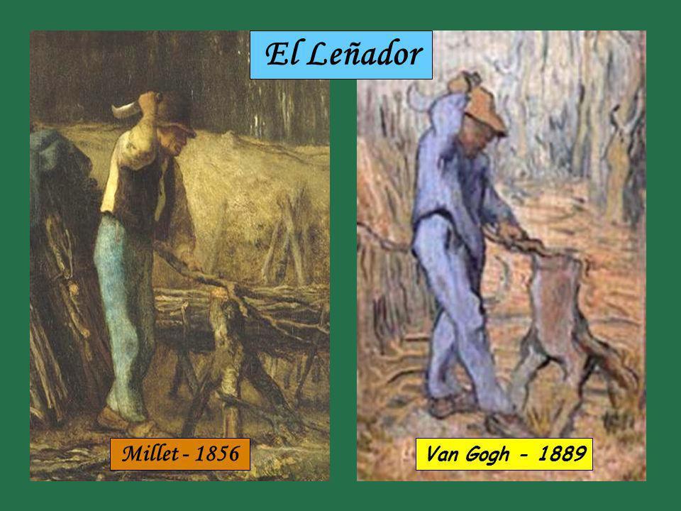 El Leñador Millet - 1856 Van Gogh - 1889