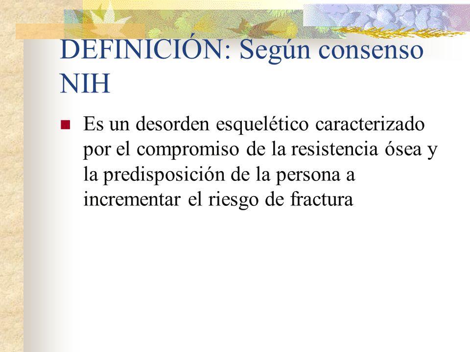 DEFINICIÓN: Según consenso NIH