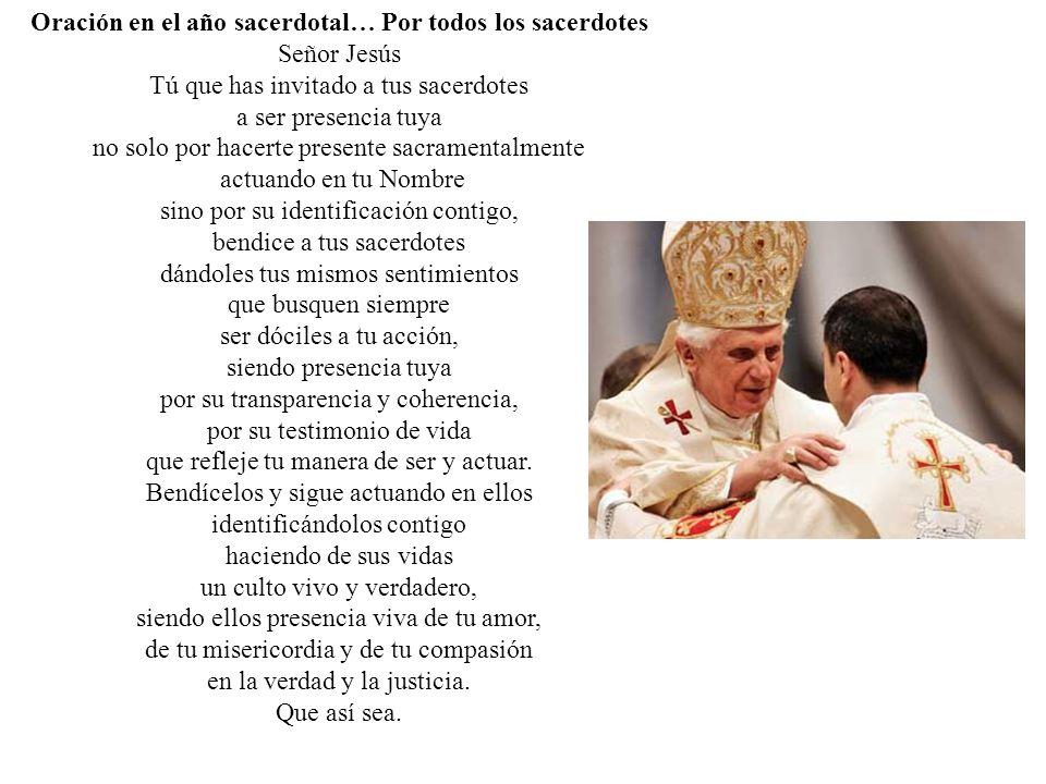 Oración en el año sacerdotal… Por todos los sacerdotes