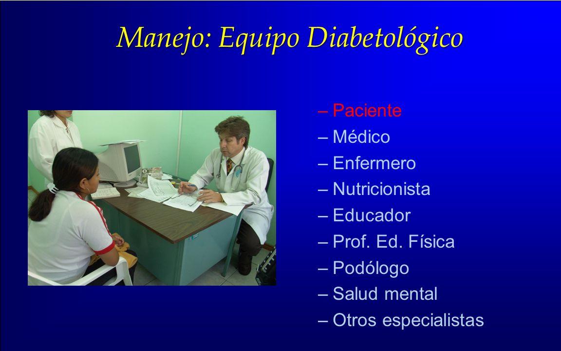 Manejo: Equipo Diabetológico